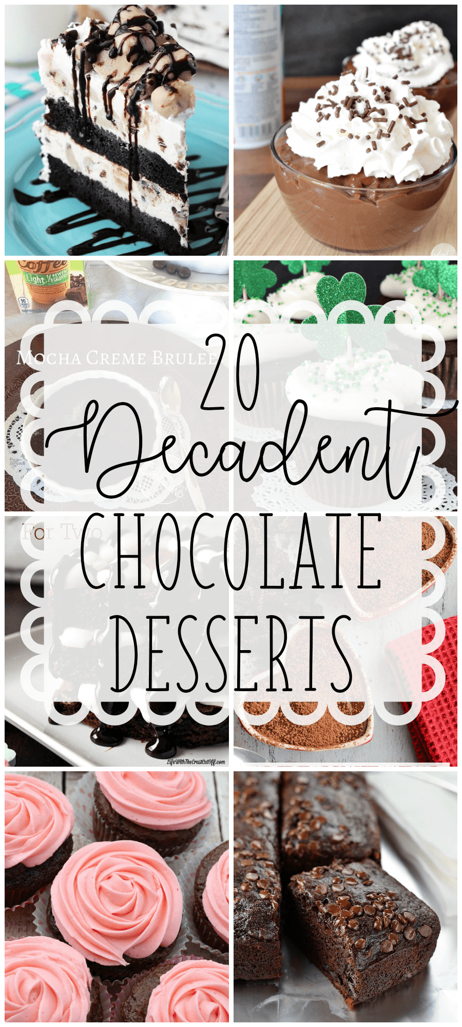 If you're looking for a chocolate dessert, but aren't sure what, stop looking. Here are 20 decadent chocolate desserts, varying in type and ease, that should hit the spot.
